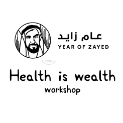 Year of Zayed - Health is wealth workshop