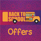 Back to School offers!